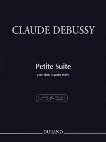 View larger image of Petite Suite (Debussy) (1P4H) (Durand Ed)