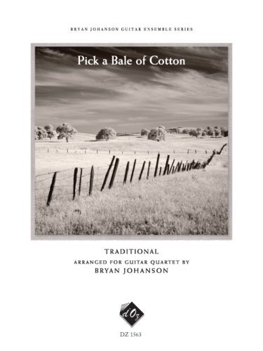 View larger image of Pick A Bale Of Cotton (Traditional/Johanson) - Guitar Quartet