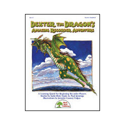 Plank Road Music - Dexter the Dragons Amazing Recorder Adventure w/CD