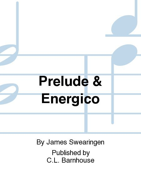 View larger image of Prelude and Energico - Score & Parts, Grade 2.5