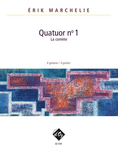 View larger image of Quatuor No 1 (La Comete) (Marchelie) - Guitar Quartet