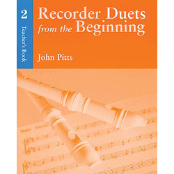 Recorder Duets from the Beginning Book 2 - Teacher
