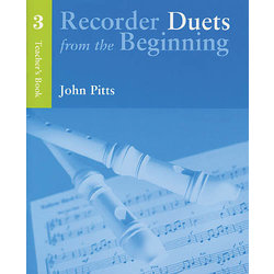 Recorder Duets from the Beginning Book 3 - Teacher