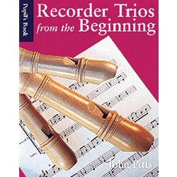 Recorder Trios from the Beginning - Pupil Book