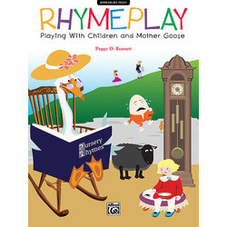 RhymePlay: Playing with Children and Mother Goose
