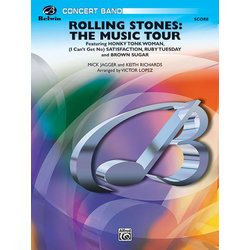 Rolling Stones: The Music Tour - Score & Parts, Grade 3
