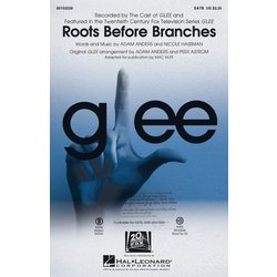 Roots Before Branches (featured in Glee), SATB Parts