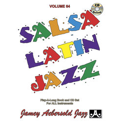 Salsa / Latin Jazz with CD - Volume 64