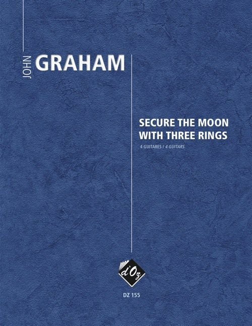 View larger image of Secure The Moon With Three Rings (Graham) - Guitar Quartet