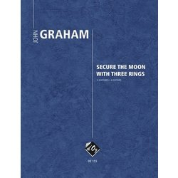 Secure The Moon With Three Rings (Graham) - Guitar Quartet