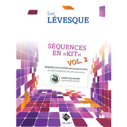 Sequences En Kit Vol.2 - Materiel Reproductible (Levesque) - Guitar Ensemble