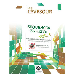 Sequences En Kit Vol.3 - Non Reproductible (Levesque) - Guitar Ensemble