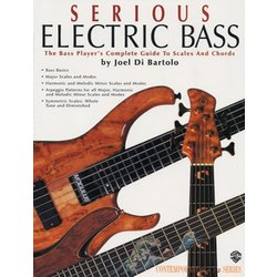 Serious Electric Bass - The Bass Player's Complete Guide to Scales and Chords