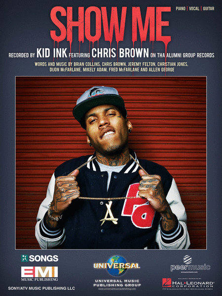 View larger image of Show Me - Kid Ink - Piano/Vocal/Guitar Sheet Music