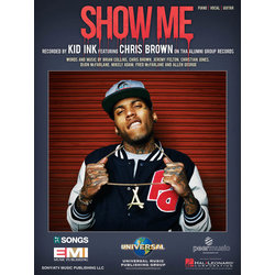 Show Me - Kid Ink - Piano/Vocal/Guitar Sheet Music