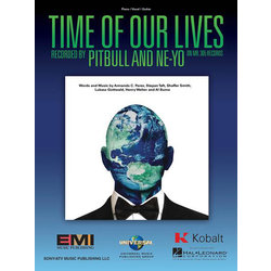 Time Of Our Lives - Pitbull & Ne-Yo - Piano/Vocal/Guitar Sheet Music