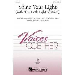 Shine Your Light (with This Little Light Of Mine), 2PT Parta