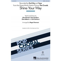 Shine Your Way (from The Croods/Owl City), SATB Parts