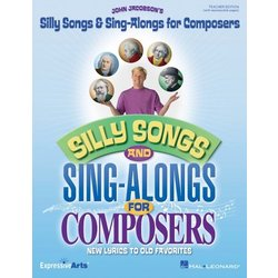 Silly Songs & Sing Alongs for Composers - Classroom Kit