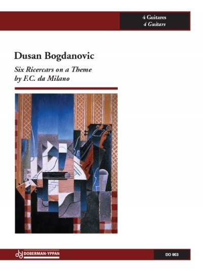 View larger image of Six Ricercars on a Theme by FC da Milano (Bogdanovic) - Guitar Quartet