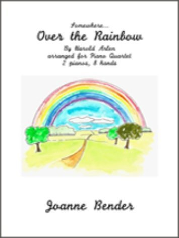 View larger image of Somewhere Over The Rainbow (Bender) - Piano Quartet (2P4H)