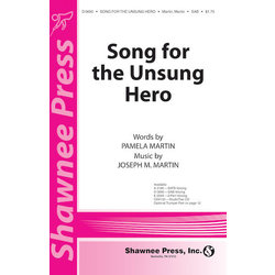 Song For The Unsung Hero, SATB Parts