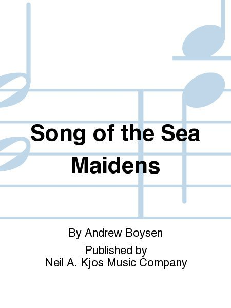 View larger image of Song of the Sea Maidens - Score & Parts, Grade 5