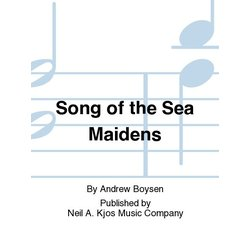Song of the Sea Maidens - Score & Parts, Grade 5
