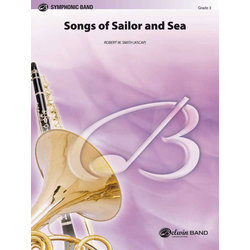 Songs of Sailor and Sea - Score & Parts, Grade 4