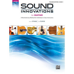 Sound Innovations for Guitar= - Book 1 with DVD - Teacher Edition