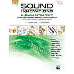 Sound Innovations for Intermediate Concert Band Ensemble Development - Percussion 1