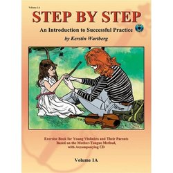 Step by Step 1A: An Introduction to Successful Practice for Violin w/CD