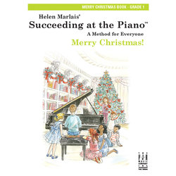 Succeeding at the Piano - Level 1 - Merry Christmas Book
