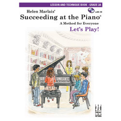 Succeeding at the Piano - Level 2A - Lesson and Technique Book