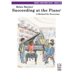 Succeeding at the Piano - Level 2A - Merry Christmas Book