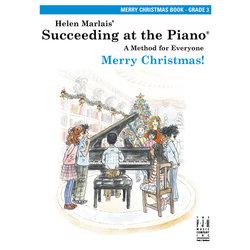 Succeeding at the Piano - Level 3 - Merry Christmas Book