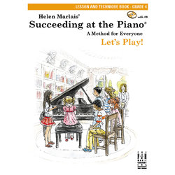 Succeeding at the Piano - Level 4 - Lesson and Technique Book