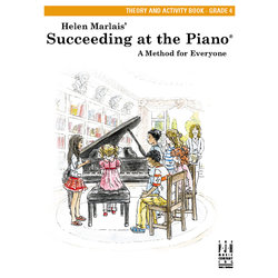 Succeeding at the Piano - Level 4 - Theory and Activity Book