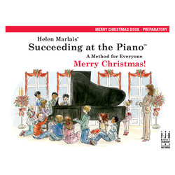Succeeding at the Piano - Preparatory Level - Merry Christmas Book