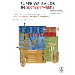 Superior Bands in 16 Weeks (All in 1 Book)