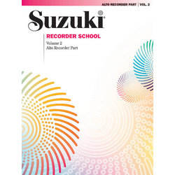 Suzuki Recorder School (Alto Recorder) Recorder Part, Volume 2