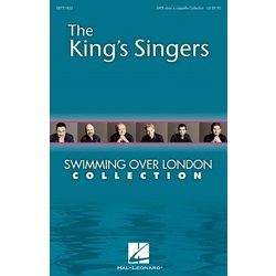 Swimming Over London Collection - The Kings Singers, SATB Parts