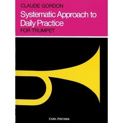 Systematic Approach To Daily Practice (Gordon) - For Trumpet