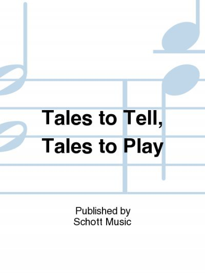View larger image of Tales to Tell, Tales to Play (Orff)
