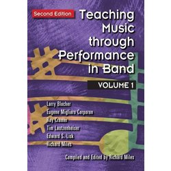 Teaching Music Through Performance in Band - Volume 1 - Second Edition