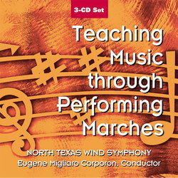 Teaching Music Through Performing Marches - 3 CD Set