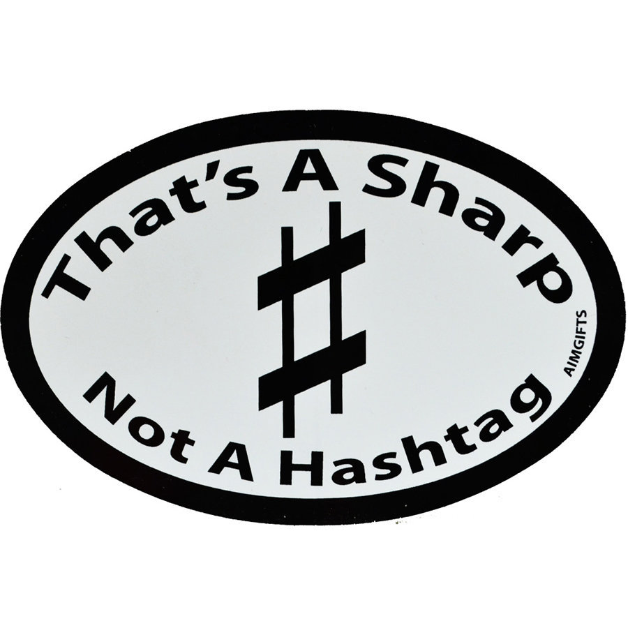View larger image of That's Not a Sharp Not a Hashtag Sticker