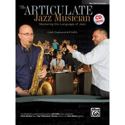 The Articulate Jazz Musician - Bass Clef Instruments w/CD