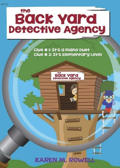 View larger image of The Back Yard Detective Agency - Piano Duet (1P4H)