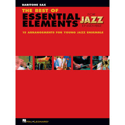 The Best of Essential Elements for Jazz Ensemble - Baritone Sax
